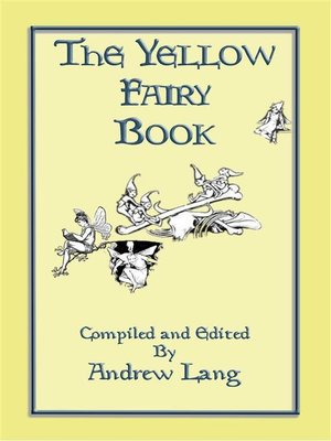 cover image of THE YELLOW FAIRY BOOK--Illustrated Edition