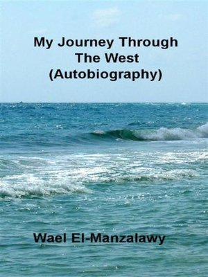 cover image of My Journey Through the West (Autobiography)