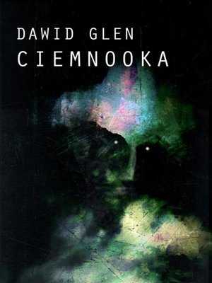 cover image of Ciemnooka