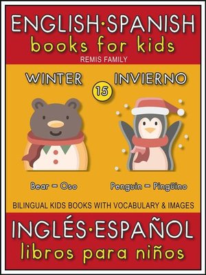 cover image of 15--Winter (Invierno)--English Spanish Books for Kids (Inglés Español Libros para Niños)