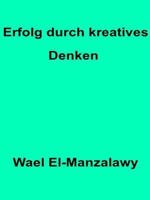 cover image of Erfolg Durch Kreatives Denken