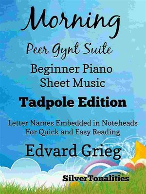 cover image of Morning the Peer Gynt Suite Beginner Piano Sheet Music Tadpole Edition