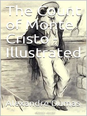 cover image of The Count of Monte Cristo, Illustrated