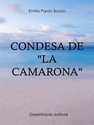 """cover image of Condesa de """"La Camarona"""""""