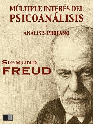 cover image of Múltiple interés del psicoanálisis