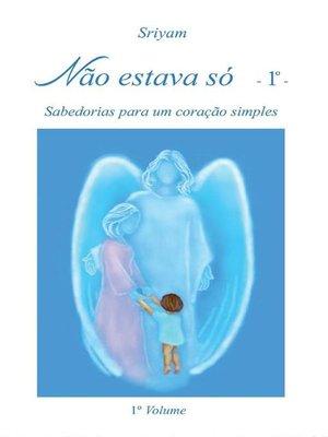 cover image of Não estava só--1°-