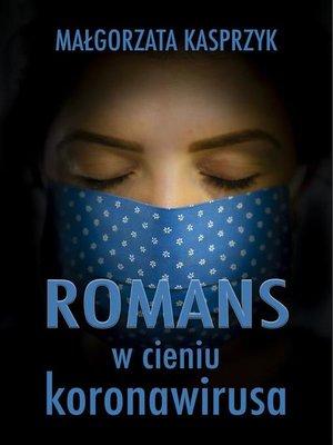 cover image of Romans w cieniu koronawirusa