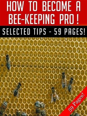 cover image of How to Become a Bee-Keeping Pro!