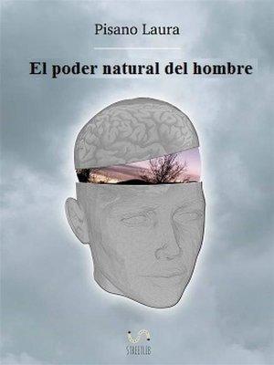 cover image of El Poder Natural Del Hombre
