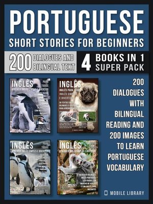 cover image of Portuguese Short Stories For Beginners (4 Books in 1 Super Pack)