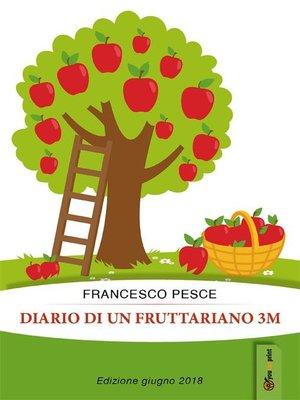 cover image of Diario di un fruttariano 3m