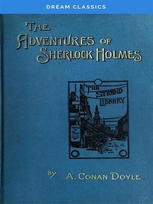 cover image of The Adventures of Sherlock Holmes (Dream Classics)