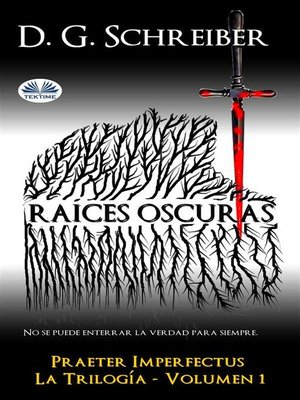 cover image of Raíces Oscuras