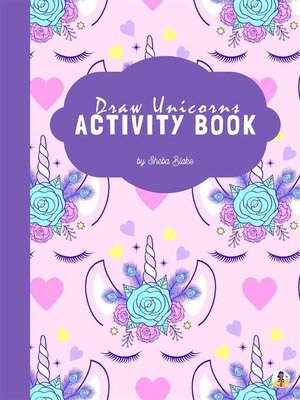 cover image of How to Draw Unicorns Activity Book for Kids Ages 6+ (Printable Version)