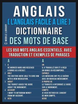cover image of Anglais ( L'Anglais Facile a Lire ) Dictionnaire des mots de base