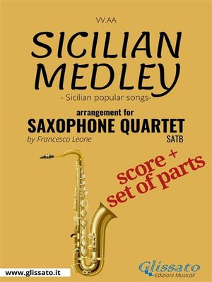 cover image of Sicilian Medley--Saxophone Quartet score & parts