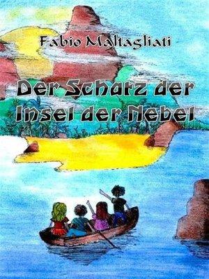 cover image of Der Schatz Der Insel Der Nebel
