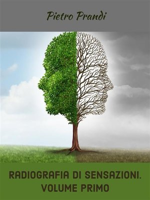 cover image of Radiografia di sensazioni. Volume primo