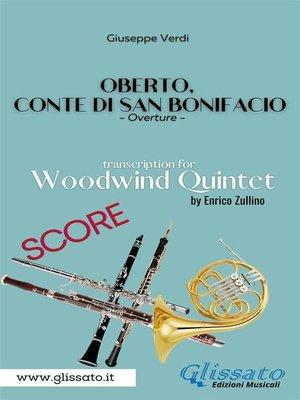 cover image of Oberto,Conte di San Bonifacio--Woodwind Quintet--Score