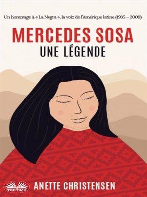 cover image of Mercedes Sosa--Une Légende