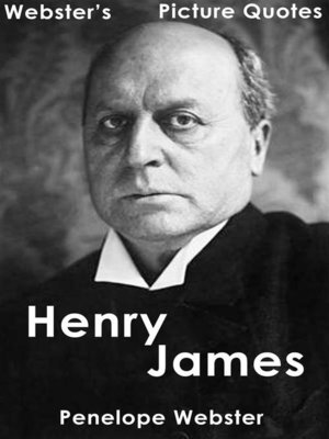 cover image of Webster's Henry James Picture Quotes