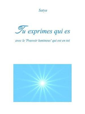 cover image of Tu exprimes qui es