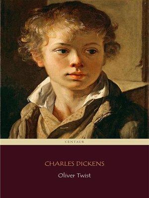 cover image of Oliver Twist (Centaur Classics)