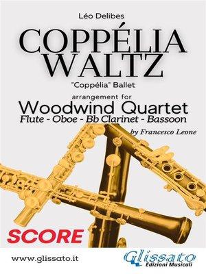 cover image of Coppélia Waltz--Woodwind Quartet (Score)