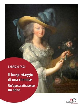 cover image of Il lungo viaggio di una chemise