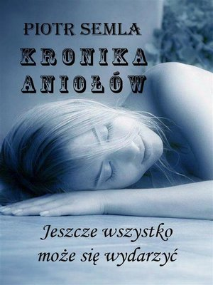 cover image of Kronika Aniołów