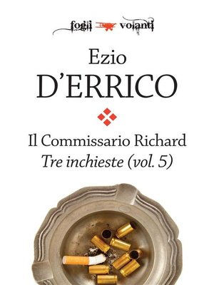 cover image of Il commissario Richard. Tre inchieste Volume 5