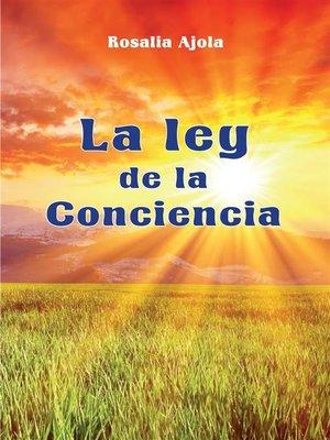 cover image of La ley de la Conciencia