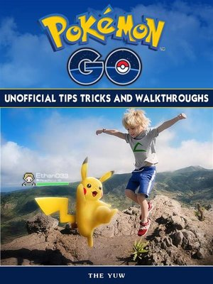 cover image of Pokemon Go Unofficial Tips Tricks and Walkthroughs