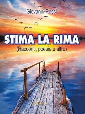 cover image of Stima la rima