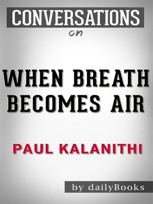 cover image of Conversations on When Breath Becomes Air