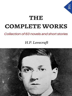 cover image of The Complete Works (Collection of 63 Novels and Short Stories)