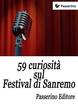 cover image of 59 curiosità sul Festival di Sanremo