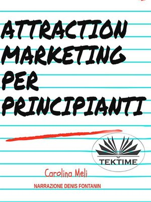 cover image of Attraction Marketing Per Principianti