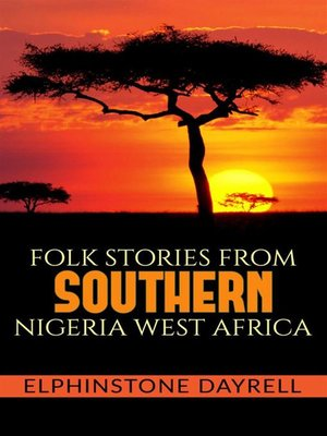 cover image of Folk Stories From Southern Nigeria West Africa