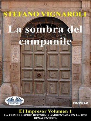 cover image of La Sombra Del Campanile
