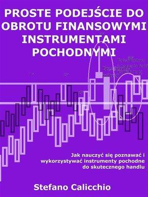 cover image of Proste podejście do obrotu finansowymi instrumentami pochodnymi