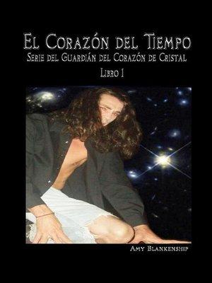 cover image of El Corazón del Tiempo