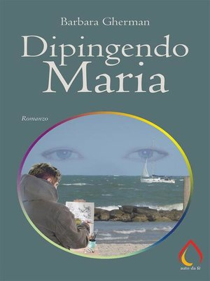 cover image of Dipingendo Maria