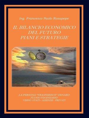 cover image of Il bilancio economico del futuro