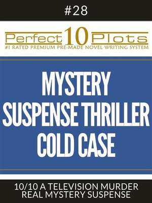 "cover image of Perfect 10 Mystery / Suspense / Thriller Cold Case Plots #28-10 ""A TELEVISION MURDER – REAL MYSTERY SUSPENSE"""
