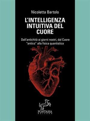 cover image of L'intelligenza intuitiva del cuore
