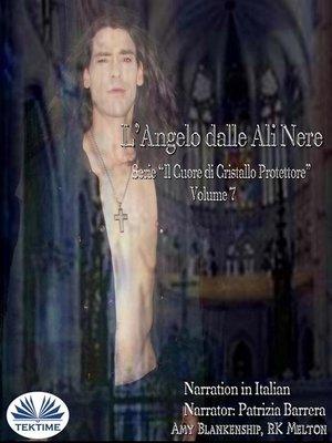 cover image of L'Angelo Dalle Ali Nere