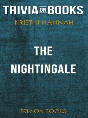 cover image of The Nightingale by Kristin Hannah (Trivia-On-Books)