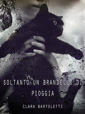 cover image of Soltanto un brandello di pioggia