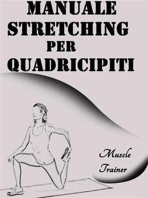 cover image of Manuale Stretching per Quadricipiti